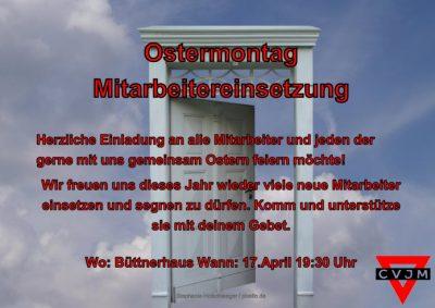 Herzliche Einladung zur Mitarbeitereinsetzung am Ostermontag