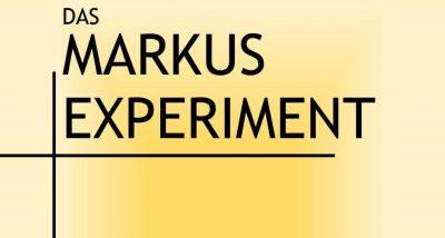 Das Markus-Experiment 2021